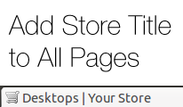 Add Store Title to All Pages